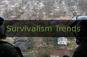 Survivalism Trends
